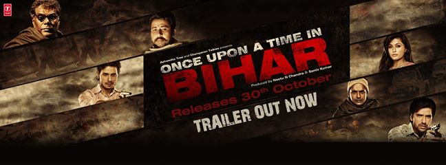 Official Trailer: Once Upon A Time In Bihar