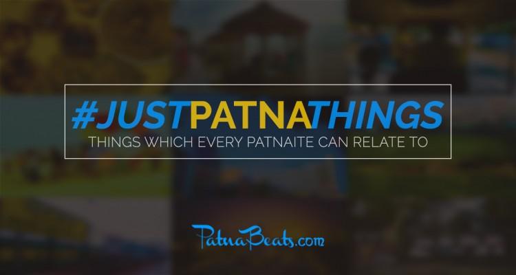 #JustPatnaThings