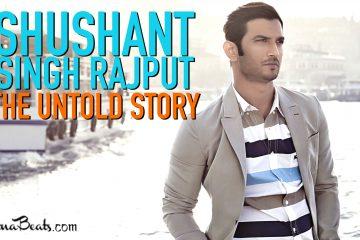 Sushant Singh Rajput: The Untold Story