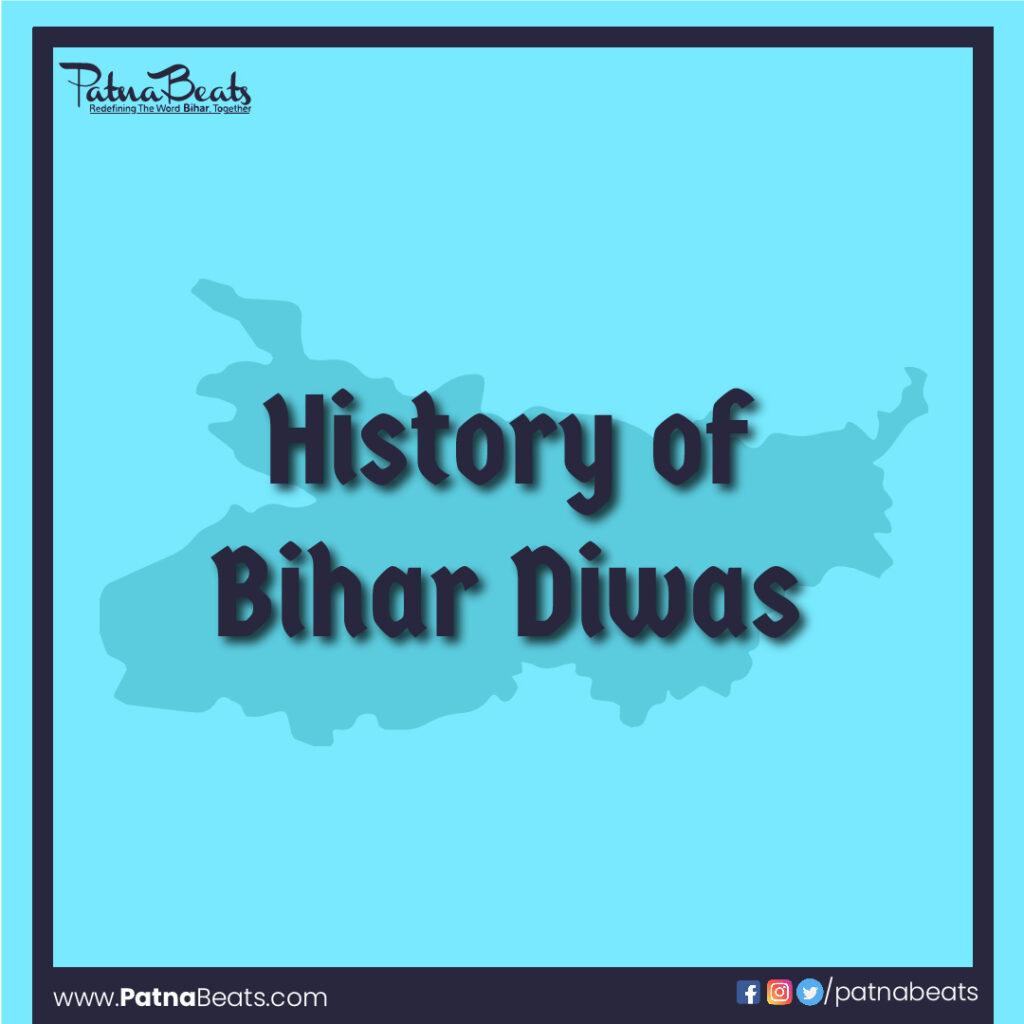 history of bihar Diwas